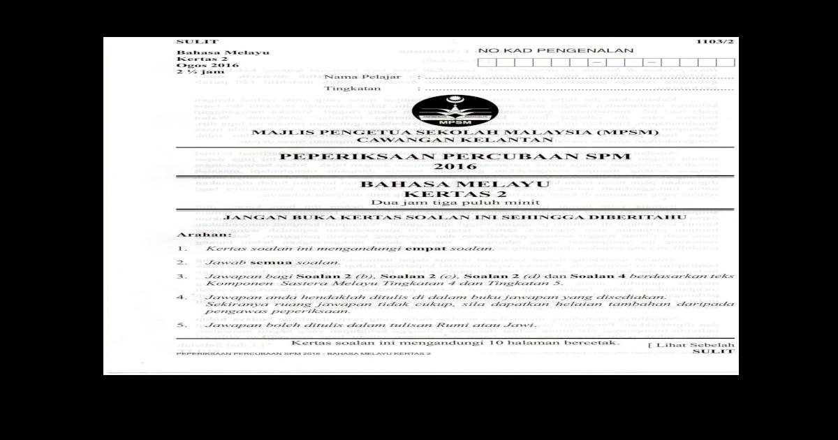 Soalan Percubaan Spm 2016 Bahasa Melayu Kertas 2 Pdf Document