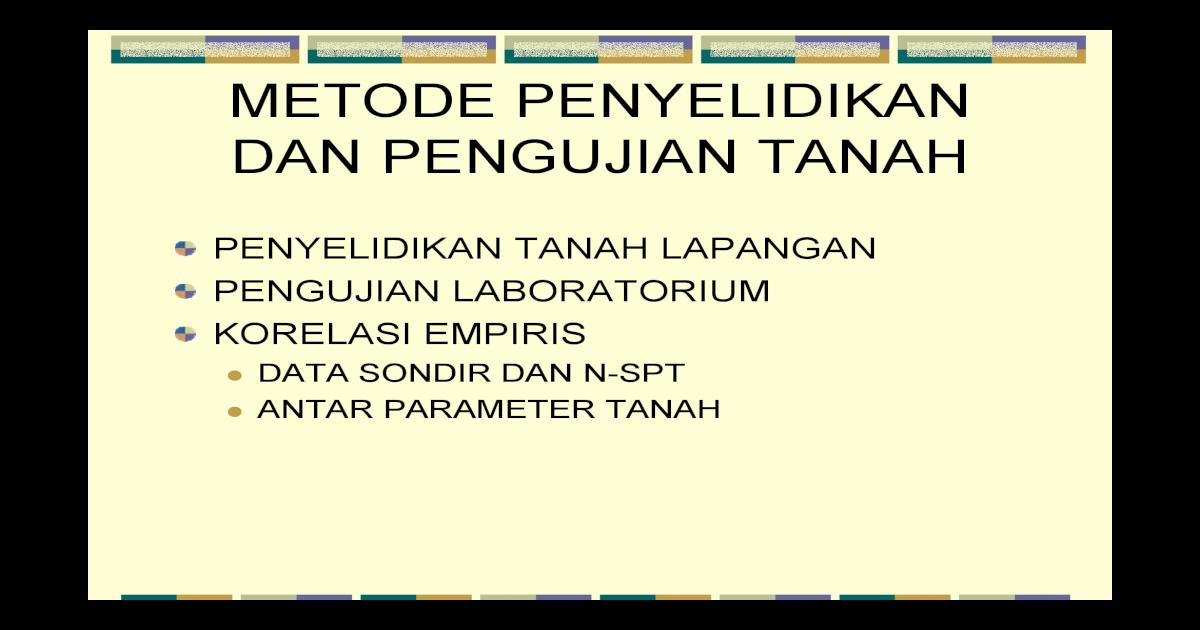 Metode Penyelidikan Tanah Pdf Document
