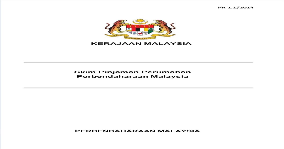 Kerajaan Malaysia Skim Pinjaman Perumahan Perbendaharaan Malaysia Pr1 1 2014 Pdf Document
