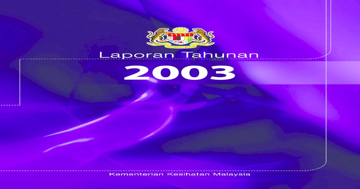 Laporan Tahunan 2003 Kkm Moh Gov My Bilangan Kematian Yang