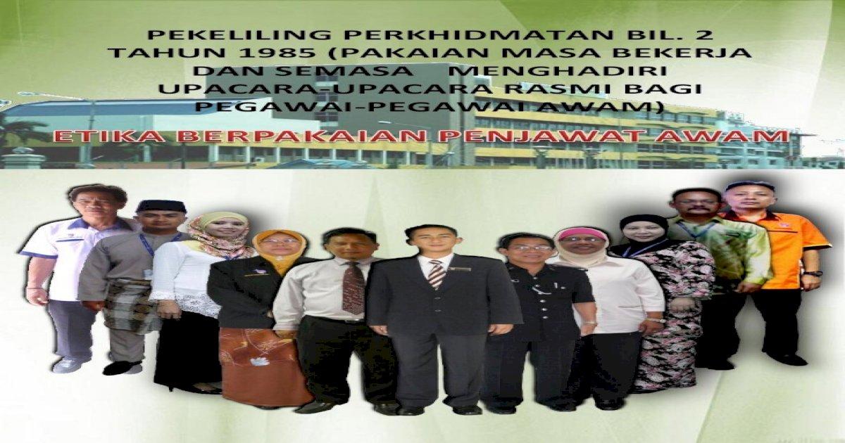 Pekeliling Perkhidmatan Bil 2 Tahun 1985 Pakaian Pakaian Pakaian Jenis Lain Termasuk Jenis Kasut Pdf Document