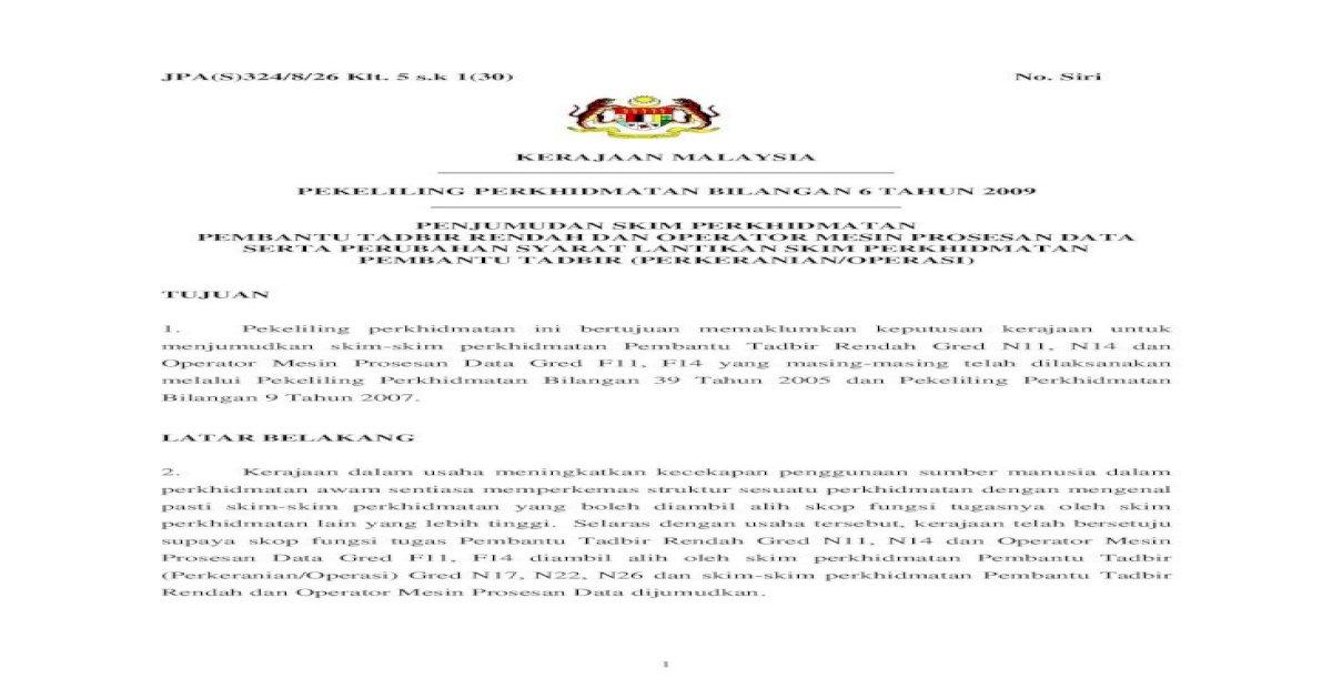 Pekeliling Perkhidmatan Bilangan 6 Tahun 2009 Pembantu Tadbir Perkeranian Operasi Gred N17 N22 N26 Pdf Document