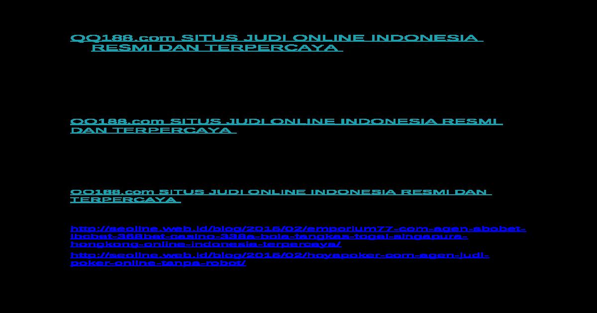 Qq188 Com Situs Judi Online Indonesia Resmi Dan Terpercaya Docx Document
